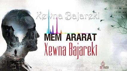 Mem Ararat - Xewna Bajarekî