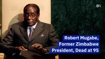 President Robert Mugabe Is Dead