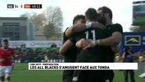Le résumé du match All Blacks / Tonga