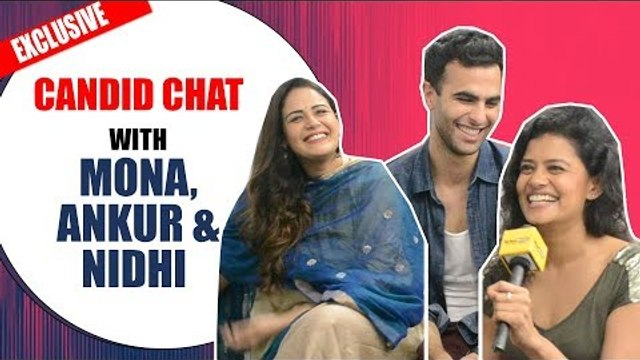Candid chat with Mona Singh, Palomi Ghosh and Ankur Rathee
