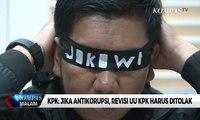 KPK: Jika Antikorupsi, Revisi UU KPK Harus Ditolak