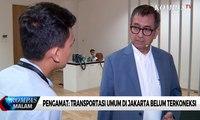 Pengamat: Transportasi Umum di Jakarta Belum Terkoneksi