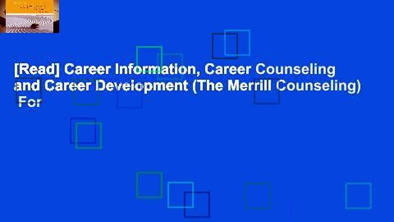 [Read] Career Information, Career Counseling and Career Development (The Merrill Counseling)  For