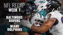 NFL Week 1: Baltimore Ravens vs Miami Dolphins Recap
