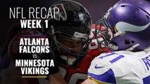 NFL Week 1: Atlanta Falcons vs Minnesota Vikings Recap