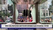 Hong Kong protesters shatter MTR entrance glass in Central station