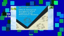 Full E-book  FRCS General Surgery Viva Topics and Revision Notes (MasterPass)  Best Sellers Rank