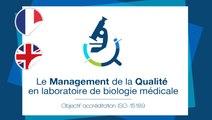 FUN-MOOC : Le Management de la Qualité en laboratoire de biologie médicale