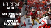 NFL Week 1: San Francisco 49ers vs Tampa Bay Buccaneers