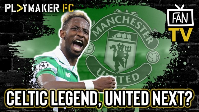 Fan TV | Throwback to the former Celtic ace who could be destined for Man Utd