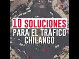 10 soluciones para el tráfico chilango