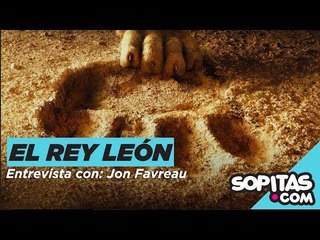 Jon Favreau y el reto de hacer de nuevo 'El Rey León'