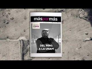Del ring a la UNAM: El Académico