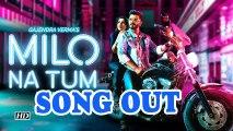 "Gajendra Verma's new single 'Milo Na Tum"" stars Govinda's daughter Tina | Song Out"