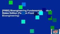 [FREE] Bioengineering Fundamentals: United States Edition (Pearson Prentice Hall Bioengineering)