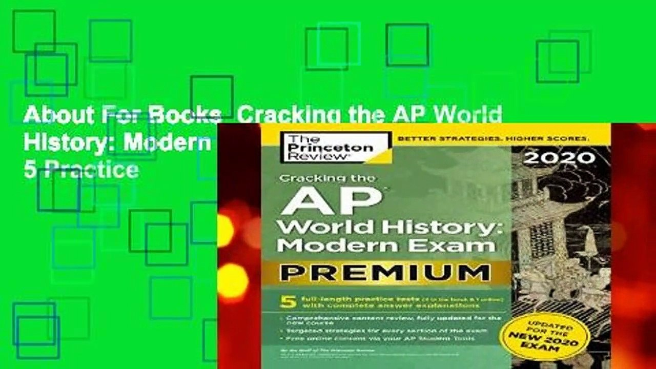 About For Books Cracking the AP World History: Modern Exam 2020: Premium  Edition: 5 Practice