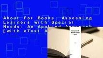 About For Books  Assessing Learners with Special Needs: An Applied Approach [with eText Access