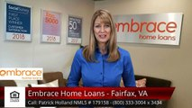 Patrick Holland NMLS # 179158 Embrace Home Loans - Fairfax, VA Fairfax Excellent5 Star Review...