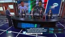 LUP: ¿La Selección Mexicana luce mejor que la Argentina?