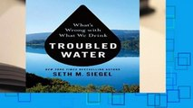 Full E-book  Troubled Water: What s Wrong with What We Drink  Best Sellers Rank : #1