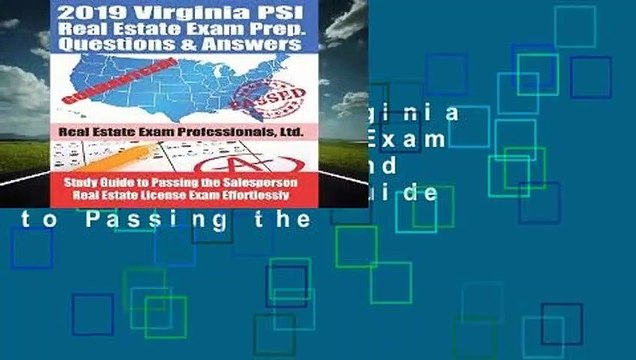 [Read] 2019 Virginia PSI Real Estate Exam Prep Questions and Answers: Study  Guide to Passing the