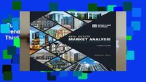 Full version  Real Estate Market Analysis: Trends, Methods, and Information Sources, Third