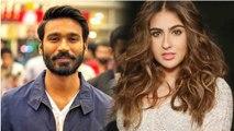 Sara Ali Khan & Dhanush to romance in Raanjhanaa 2; Check Out Here |FilmiBeat