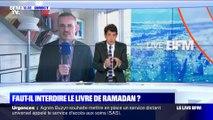 Faut-il interdire la sortie du livre de Ramadan ? (3/6) - 10/09