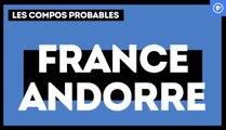 France-Andorre : les compos probables