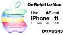ORLM-343 : iPhone 11, Apple Watch Séries 5, Apple TV 6, Live Apple Event Keynote commenté en direct à partir de 18:30