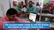 4 steps to follow before closing a bank account