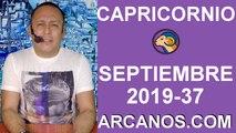HOROSCOPO CAPRICORNIO - Semana 2019-37 Del 8 al 14 de septiembre de 2019 - ARCANOS.COM