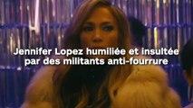 Jennifer Lopez humiliée et injuriée par des militants anti-fourrure !