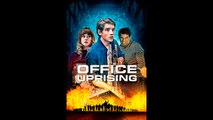 OFFICE UPRISING |2018| (French) Streaming XviD AC3