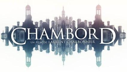 Chambord - Bande annonce HD