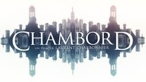Chambord - Bande annonce HD