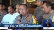 Polisi Kesulitan Bertemu Mahasiswa Papua