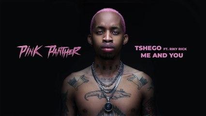 Tshego - Me And You