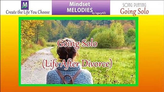 Postive Mindset Music Life After Divorce by legacyAlli of Mindset Melodies