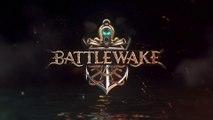 Battlewake - Bande-annonce de lancement
