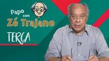 Papo com Zé Trajano - 10/09/2019