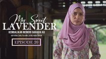My Sweet Lavender | Episod 20