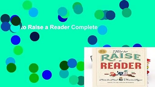 How to Raise a Reader Complete