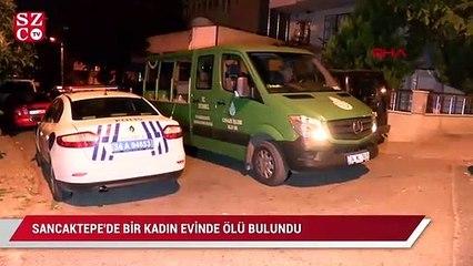 İstanbul'da bir kadın evinde ölü bulundu