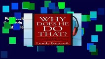 Full Version  Why Does He Do That?: Inside the Minds of Angry and Controlling Men  Best Sellers