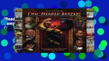 [Read] Two-Headed Serpent: A Pulp Cthulhu Campaign for Call of Cthulhu (Call of Cthulhu