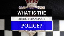 British Transport Police - Who are the British Transport Police?
