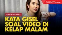 LIVE REPORT: Gisella Anastasia Blak-blakan soal Video Viral Joget Bareng Cowok