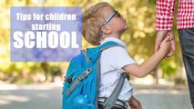 Starting school - Tips for children starting school