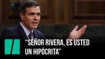 """Pedro Sánchez: """"¿Sabe lo que es, señor Rivera? Un hipócrita"""""""